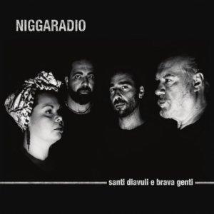 album Santi Diavuli e Brava Genti - niggaradio