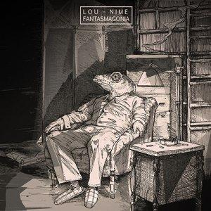 album Fantasmagonia - Lou Nime