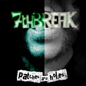 album Patches and Holes - 7th Break