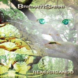 album Remusicando - Briganti Sabini