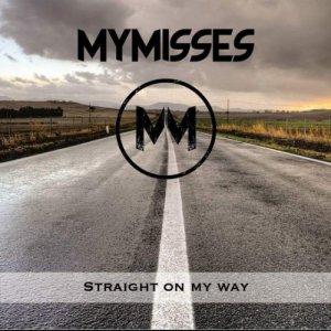 album Straight On My Way - Mymisses