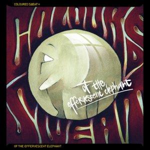 album Coloured Sweat of the Effervescent Elephant (demo) - Coloured Sweat