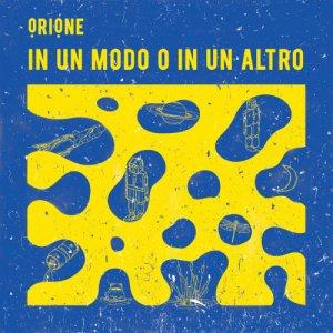 album In Un Modo O In Un Altro - ọRIọNE