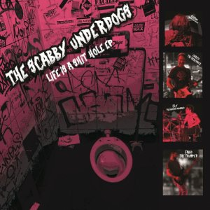 album Life Is a Shithole EP - The Scabby Underdogs