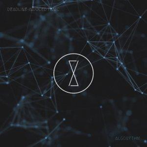 album Algorythm - Deadline-Induced Panic