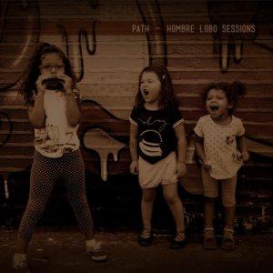album Hombre Lobo Sessions - Path