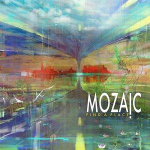 album FIND A PLACE - MOZAIC