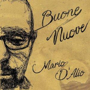 album Buone Nuove - Mario D'Alio Songwriter