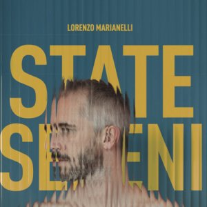 album State Sereni - Lorenzo Marianelli