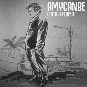 album Plata O Plomo - Amycanbe