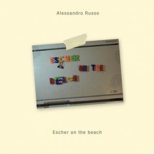 album Escher on the Beach - Alessandro Russo
