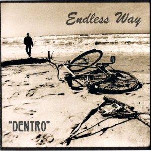 album Endless Way - DENTRO - 2002 - ENDLESS WAY.