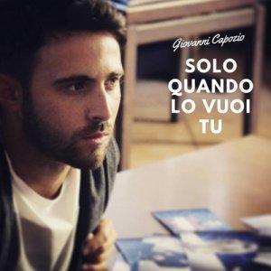 album Solo quando lo vuoi tu - Giovanni Capozio