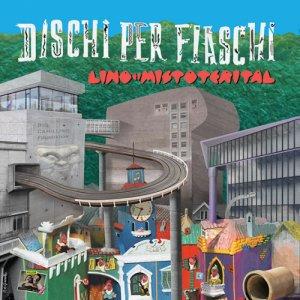 album Dischi Per Fiaschi - Lino e i Mistoterital