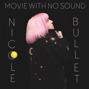 album Movie with no Sound - Nicole Bullet