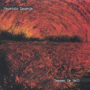 album Heaven or Hell - Maurizio Lauroja
