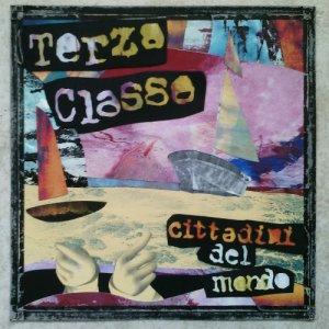 album Cittadini del Mondo - Terza Classe