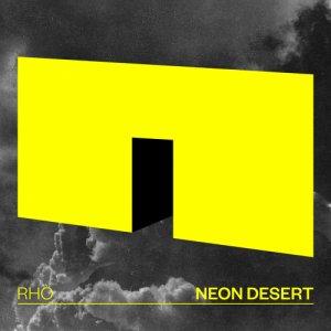 album NEON DESERT - Rhò