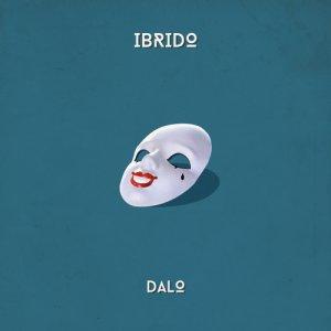 album Ibrido - DALO