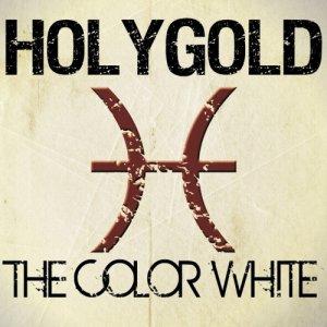 album The Color White - Holygold