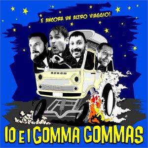 album E ancora un altro viaggio! - Io & i Gomma Gommas