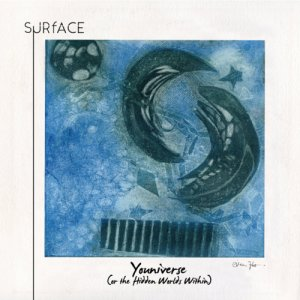 album Youniverse (or the Hidden Worlds Within) - SURfACE_band