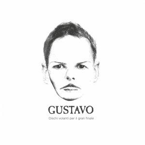 album Dischi volanti per il gran finale - Gustavo