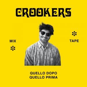 album Crookers Mixtape: Quello Dopo, Quello Prima - Crookers