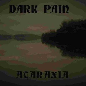 album ataraxia - DARK PAIN
