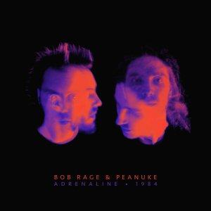 album Adrenaline - 1984 - Bob Rage & Peanuke