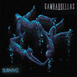 album Survive - Gambardellas