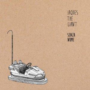 album SENZA NOME - Jacques The Giant