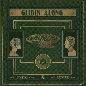 album Saito & Lester, Nowhere - Glidin' Along - Lester, Nowhere
