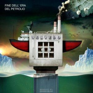 album Fine dell'era del Petrolio - Volvedo band