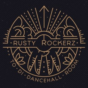 album To Di Dancehall Room - Rusty Rockerz