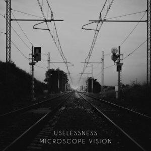 album Uselessness - Microscope Vision