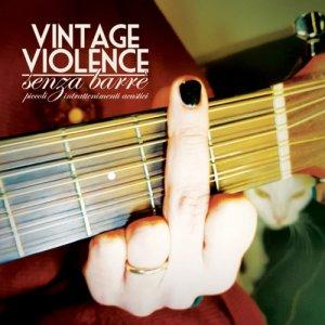album Senza Barrè - Vintage Violence