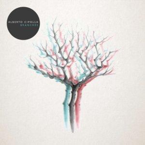 album Branches - Alberto Cipolla