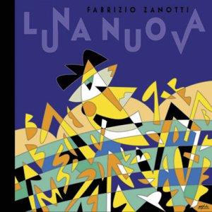album Luna nuova - Fabrizio Zanotti