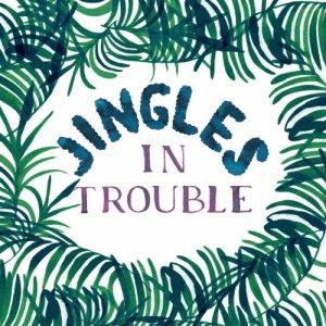 album Jingles in trouble - Jingles in trouble