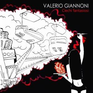 album Ciechi fantasiosi - Valerio Giannoni