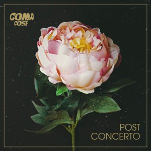 album Post concerto - Coma_Cose