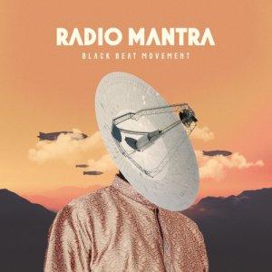 album RADIO MANTRA - Black Beat Movement