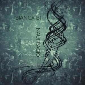 album Naufragio - Bianca Bi