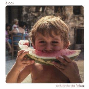 album E' così - Eduardo De Felice