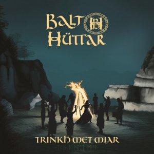 album Trinkh Met Miar - Balt Hüttar