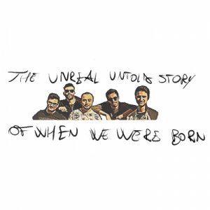 album The unreal untold story of when we were born - Stubborn Jakaroos