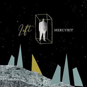 album Lift - Mercybit