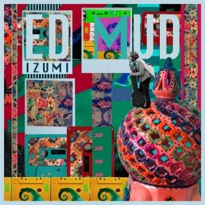 album Izumi 泉 - Ed Mud