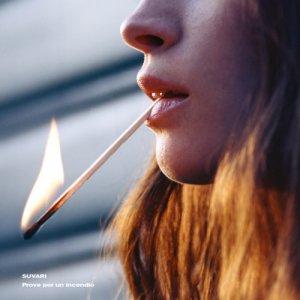 album Prove per un incendio - Suvari